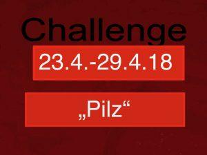 Challenge 23.4.-29.4.18