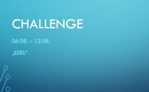 CHALLENGE 06.08. -12.08.