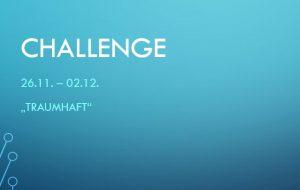 Challenge 26.11. – 02.12.