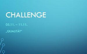 Challenge 05.11. – 11.11.