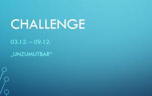 Challenge 03.12. – 09.12