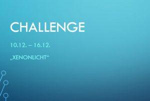 Challenge 10.12. – 16.12.