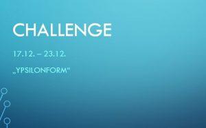 Challenge 17.12. – 23.12.